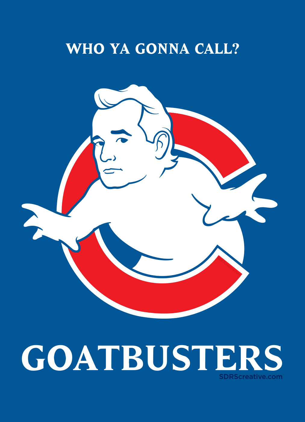 Who ya gonna call? Goatbusters! Bill Murray Illustration